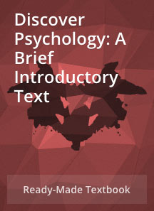 Discover Psychology: A Brief Introductory Text