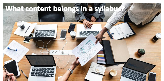 "People passing papers to one another over a table filled with laptops, other papers and coffee containers. The image captions reads: ""What content belongs in a syllabus?"""