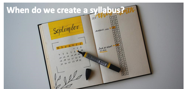 "An image of a daily planner, this one is for the month of September. An image caption reads: ""When do we create a syllabus?""."
