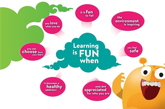 "A poster that reads ""Learning is fun when"" Providing these responses: ""You can choose when you learn"", ""you love what you do"", ""it is fun to fail"", ""the environment is inspiring"", ""you feel safe"", ""you are appreciated for who you are"", ""it becomes a healthy addiction""."